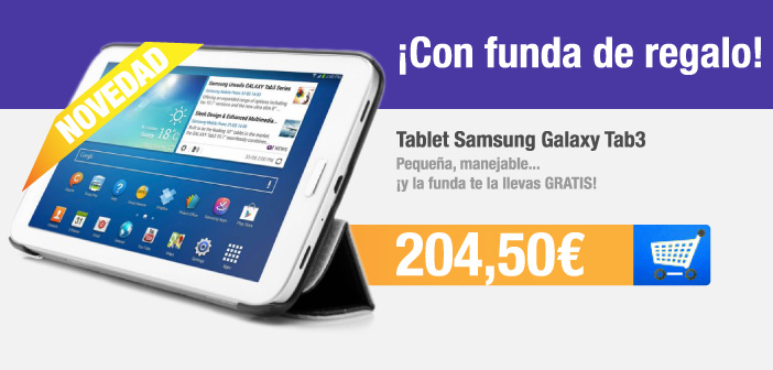 Tablet Samsung Galaxy Tab3 con funda de regalo